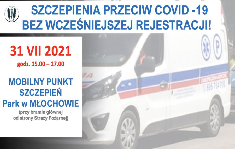 Szczepienia bez rejestracji 31.07.2021